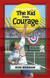 The Kid from Courage, Ron Berman, 0974199729