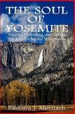 The Soul of Yosemite, Barbara J. Moritsch, 0983179727