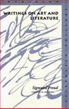 Writings on Art and Literature, Freud, Sigmund, 0804729727