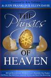 The Physics of Heaven, Ellyn Davis, 0983309728
