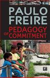 Pedagogy of Commitment, Paulo Freire, 1594519722