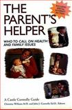 The Parent's Helper, Christine L. Williams and John J. Connolly, 1883769728