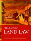 Elements of Land Law, Gray, Susan Francis, 0199219729