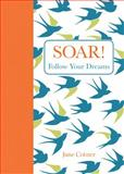Soar!, June Cotner, 1449449727