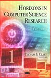 Horizons in Computer Science Research. Volume 1, , 1608769720