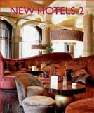 New Hotels 2, Loft Publications Staff and Anja Llorella, 0060749725