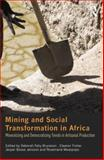 Mining and Social Transformation in Africa : Mineralizing and Democratizing Trends in Artisanal Production, , 0415709725