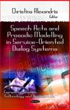 Speech Acts and Prosodic Modeling in Service-Oriented Dialog Systems, Alexandris, Christina, 1617289728