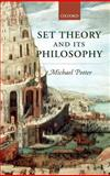 Set Theory and Its Philosophy : A Critical Introduction, Potter, Michael, 0199269734