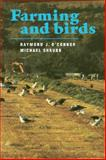 Farming and Birds, O'Connor, Raymond J. and Shrubb, Michael, 0521389739