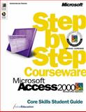 Microsoft Access 2000 Step by Step Courseware Core Skills Class Pack, ActiveEducation Staff, 073560973X