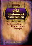 Saint Mary's Press : Understanding Key Scripture Passages, Schroeder, Carrie, 088489973X