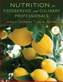 Nutrition for Foodservice and Culinary Professionals, Drummond, Karen E. and Brefere, Lisa M., 1118429737