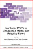 Nonlinear PDE's in Condensed Matter and Reactive Flows, , 1402009739
