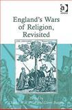 England's Wars of Religion, Charles W. A. Prior, Glenn Burgess, 1409419738