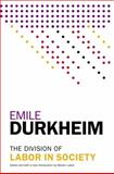 The Division of Labor in Society, Émile Durkheim, 1476749736