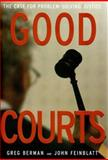 Good Courts, Greg Berman and John Feinblatt, 1565849736