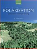 Polarisation : Applications in Remote Sensing, Cloude, Shane, 0199569738