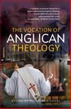 The Vocation of Anglican Theology, McIntosh, Mark, 0334029732
