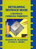 Developing Sentence Sense, McKoski, Martin M. and Hahn, Lynne C., 0673469735
