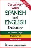 Cervantes-Walls Spanish and English Dictionary, Cervantes, Jose Ramas and Walls, Alfonso V., 0844279730