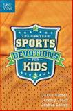 The One Year Sports Devotions for Kids, Jesse Florea and Jeremy Jones, 1414349734