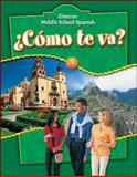 ¿Cómo Te Va? Nivel Verde, Schmitt, Conrad J. and Glencoe McGraw-Hill Staff, 0078769736
