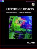 Electronic Devices : Conventional Current Version, Floyd, Thomas L., 013242973X