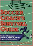 Soccer Coach's Survival Guide 9780139079733