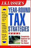 J. K. Lasser's Year-Round Tax Strategies 2003, De Jong and Jakabcin, 0471249734