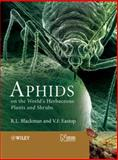 Aphids on the World's Herbaceous Plants and Shrubs, Blackman, R. L. and Eastop, V. F., 0471489735