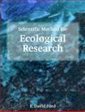 Scientific Method for Ecological Research, Ford, E. David, 0521669731