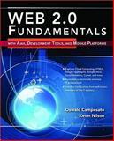 Web 2. 0 Fundamentals, Oswald Campesato and Kevin Nilson, 0763779733