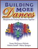 Building More Dances, Susan McGreevy-Nichols and Helene Scheff, 088011973X