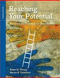 Reaching Your Potential : Personal and Professional Development, Throop, Robert K. and Castellucci, Marion B., 1435439732