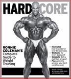Hard Core, Ronnie Coleman and Michael Berg, 1572439734