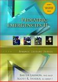 Pediatric Emergencies II, Larmon, Baxter and Snyder, Scott, 0132349736