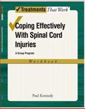 Coping Effectively with Spinal Cord Inurie, Kenney, Paul, 0195339738
