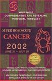 Cancer 2002, World Astrology Staff, 0425179737
