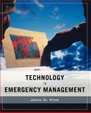 Technology in Emergency Management, Pine, John C., 0471789739