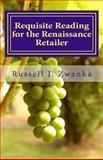 Requisite Reading for the Renaissance Retailer, Russell Zwanka, 1493609734