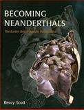 Becoming Neanderthals 9781842179734