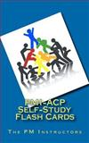 PMI-ACP Self-Study Flash Cards, Al Smith and Vanina Mangano, 1470139731