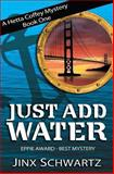 Just Add Water, Jinx Schwartz, 1490489738
