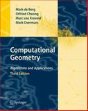 Computational Geometry : Algorithms and Applications, de Berg, Mark and Cheong, Otfried, 3540779736