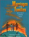 Marriages and Families : Reflections of a Gendered Society, Shehan, Constance L. and Kammeyer, Kenneth C., 0205139736