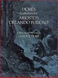 Dore's Illustrations for Ariosto's Orlando Furioso, Gustave Doré and S. Appelbaum, 048623973X