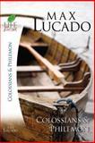 Books of Colossians and Philemon, Max Lucado, 1418509736