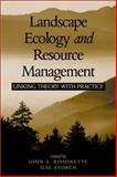 Landscape Ecology and Resource Management : Linking Theory with Practice, , 1559639733