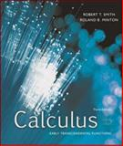 Calculus with MathZone : Early Transcendental Functions, Smith, Robert T. and Minton, Roland B., 0073229733